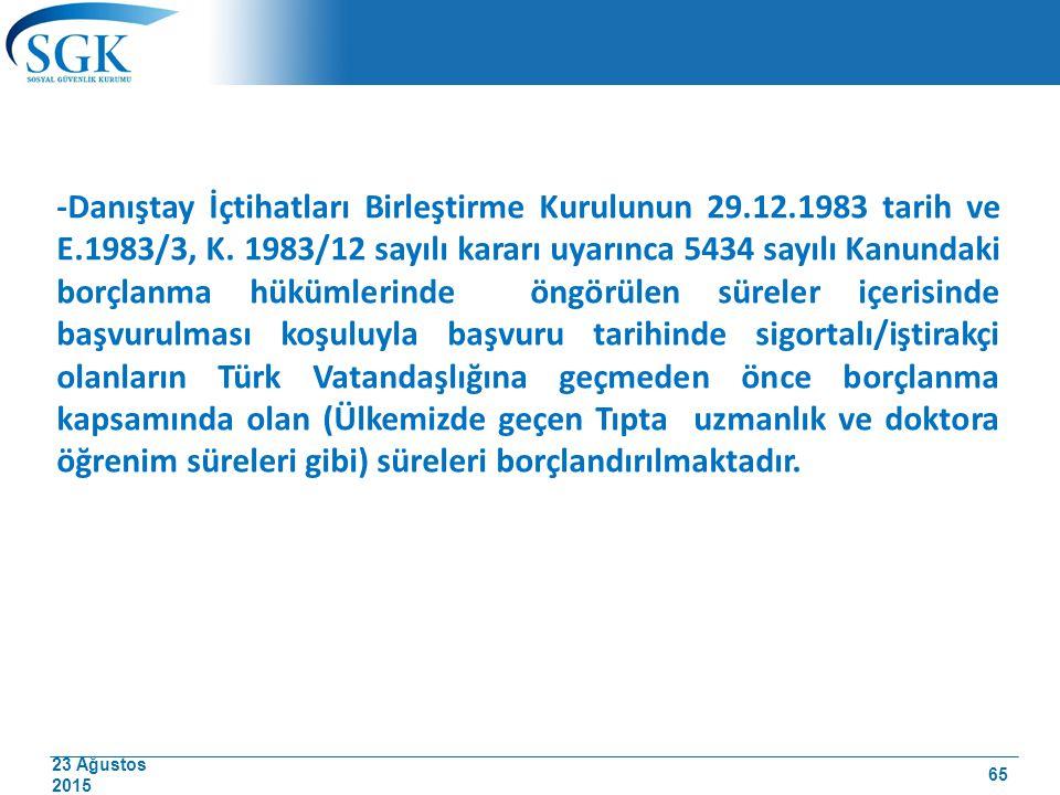 -Danıştay İçtihatları Birleştirme Kurulunun 29. 12. 1983 tarih ve E