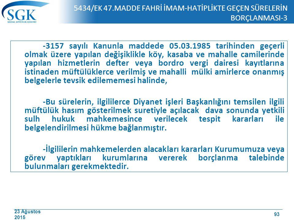 5434/EK 47.MADDE FAHRİ İMAM-HATİPLİKTE GEÇEN SÜRELERİN BORÇLANMASI-3