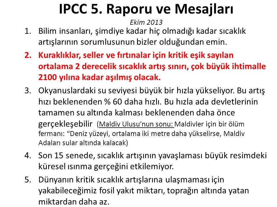 IPCC 5. Raporu ve Mesajları Ekim 2013