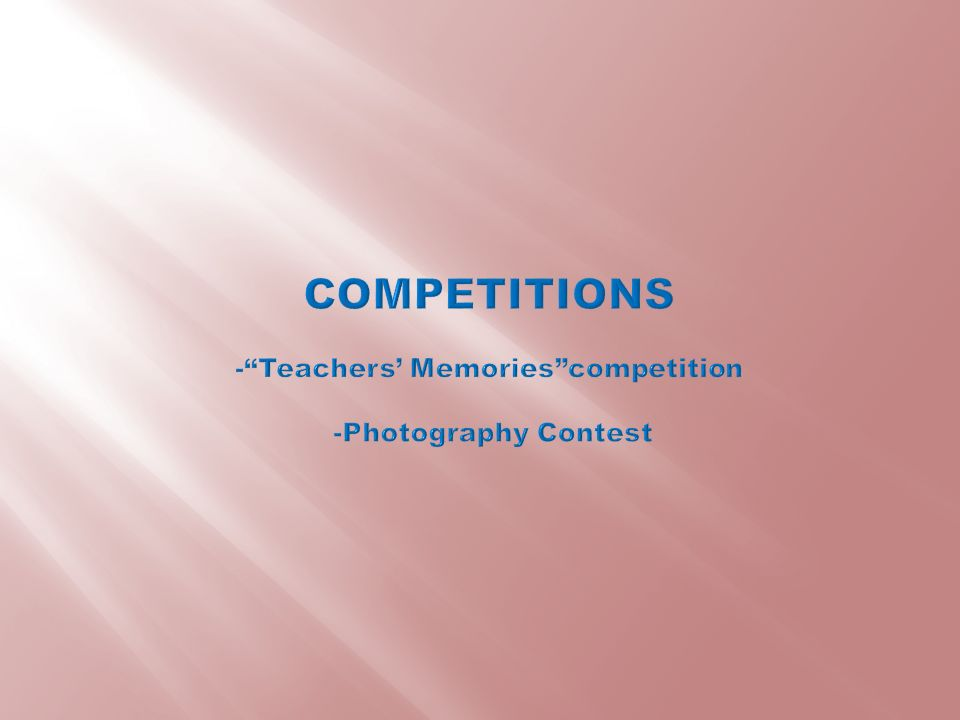 COMPETITIONS - Teachers' Memories competition -Photography Contest