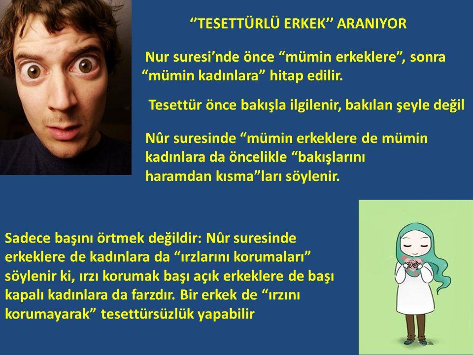 ''TESETTÜRLÜ ERKEK'' ARANIYOR