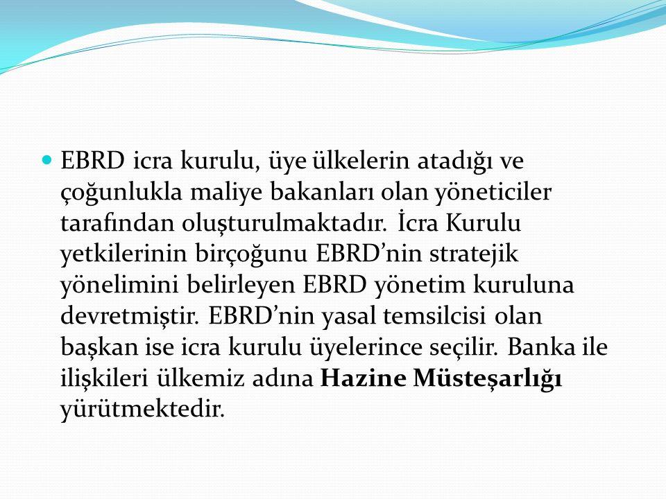 EBRD icra kurulu, üye ülkelerin atadığı ve çoğunlukla maliye bakanları olan yöneticiler tarafından oluşturulmaktadır.
