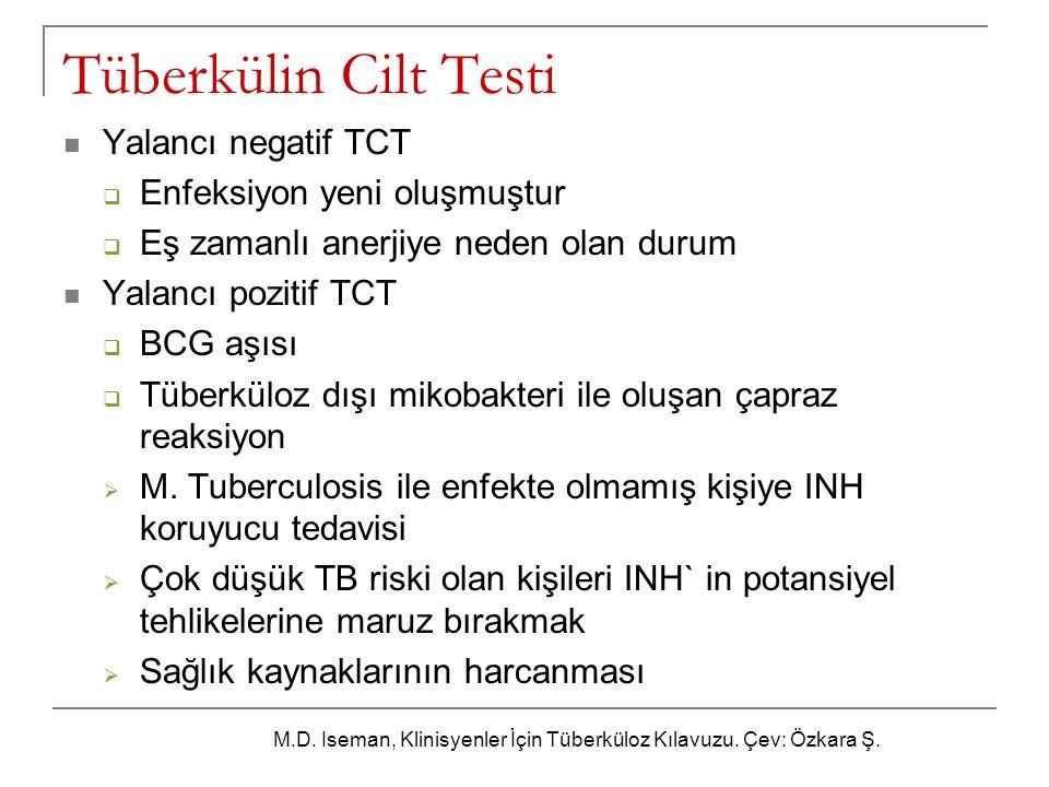 Tüberkülin Cilt Testi Yalancı negatif TCT Enfeksiyon yeni oluşmuştur
