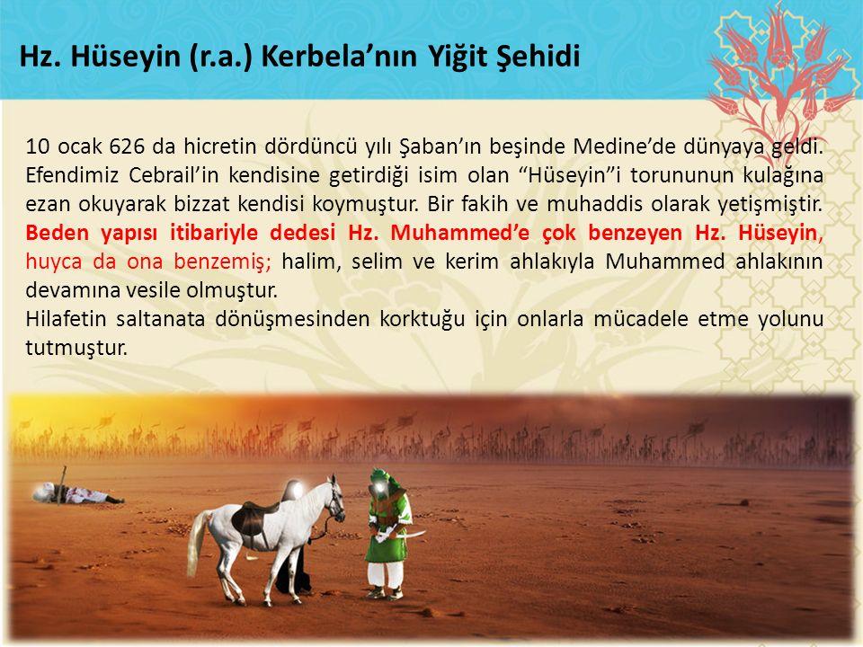 Hz. Hüseyin (r.a.) Kerbela'nın Yiğit Şehidi
