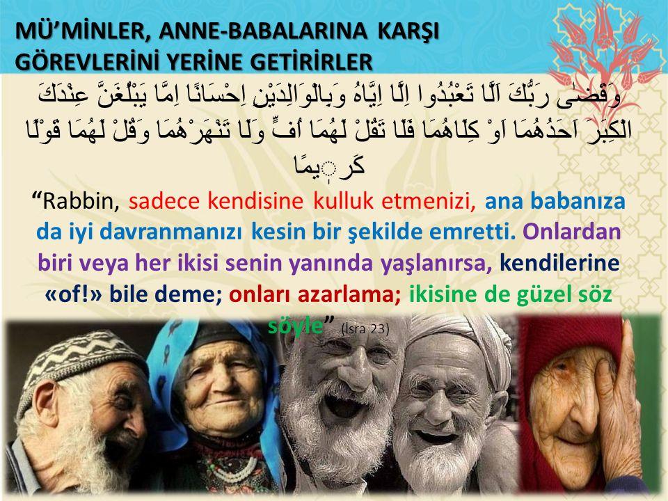 MÜ'MİNLER, ANNE-BABALARINA KARŞI
