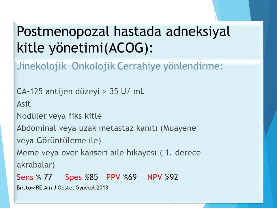 Postmenopozal hastada adneksiyal kitle yönetimi(ACOG):