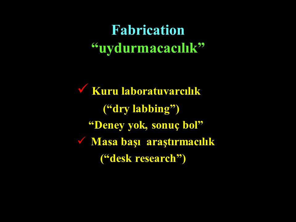 Fabrication uydurmacacılık