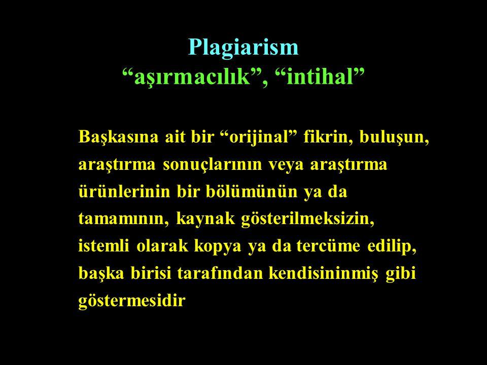 Plagiarism aşırmacılık , intihal