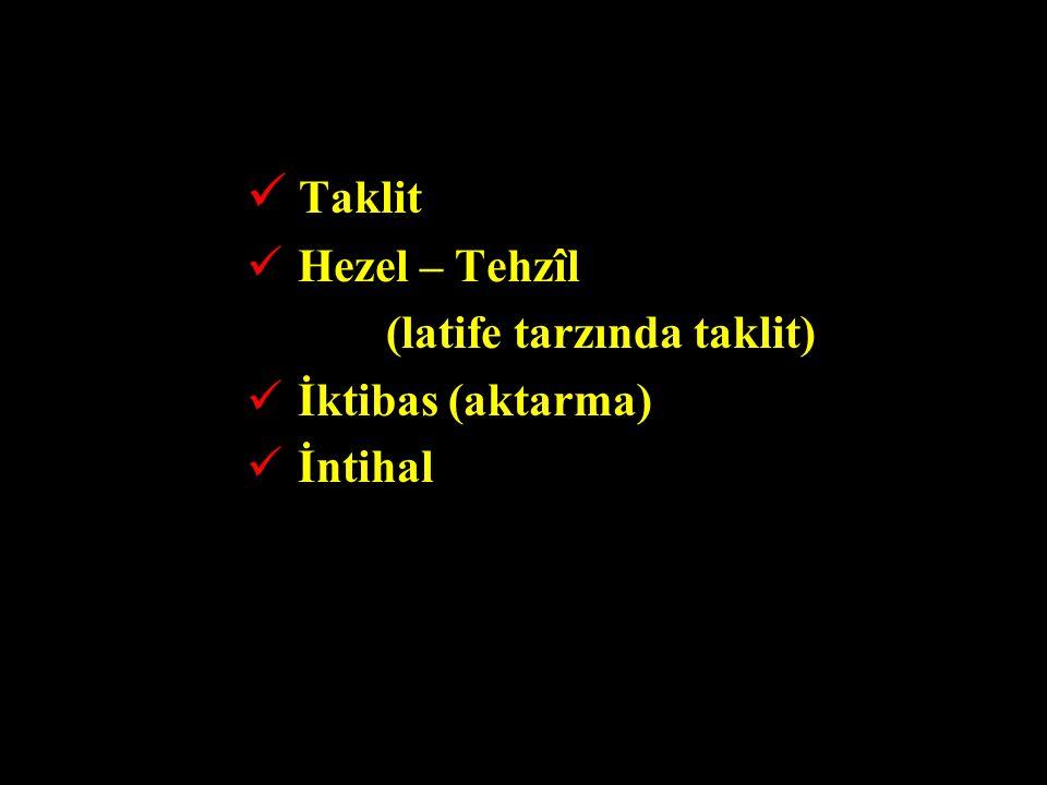 Taklit Hezel – Tehzîl (latife tarzında taklit) İktibas (aktarma)