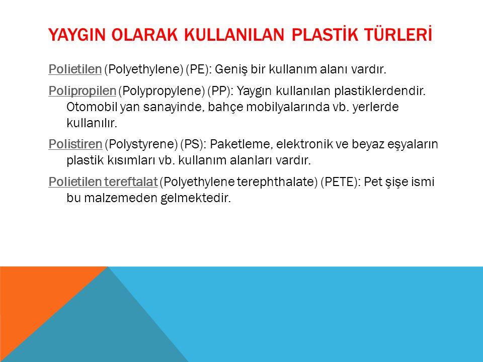 YaygIn olarak kullanIlan plastİk türlerİ