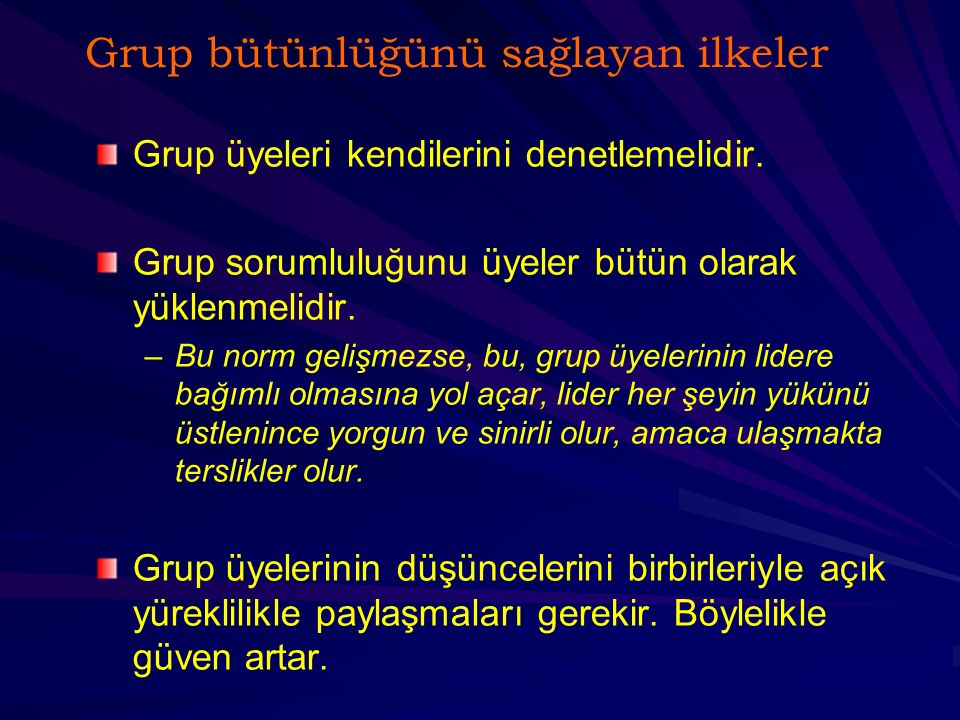 Grup bütünlüğünü sağlayan ilkeler