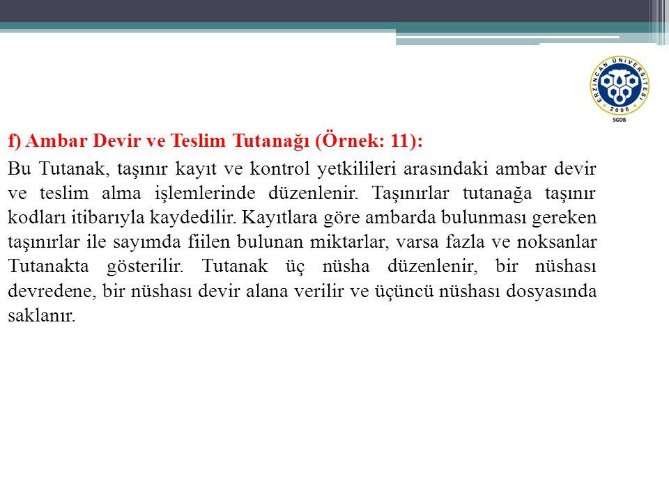 f) Ambar Devir ve Teslim Tutanağı (Örnek: 11):