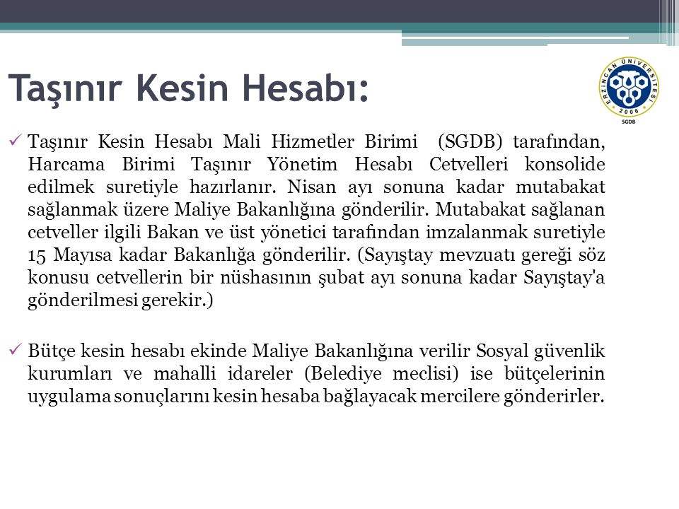 Taşınır Kesin Hesabı: