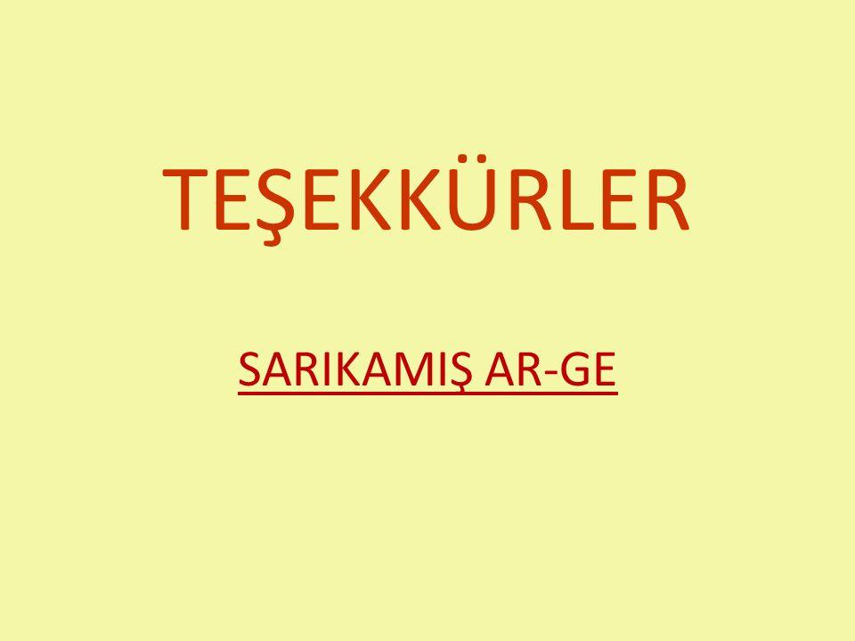 TEŞEKKÜRLER SARIKAMIŞ AR-GE