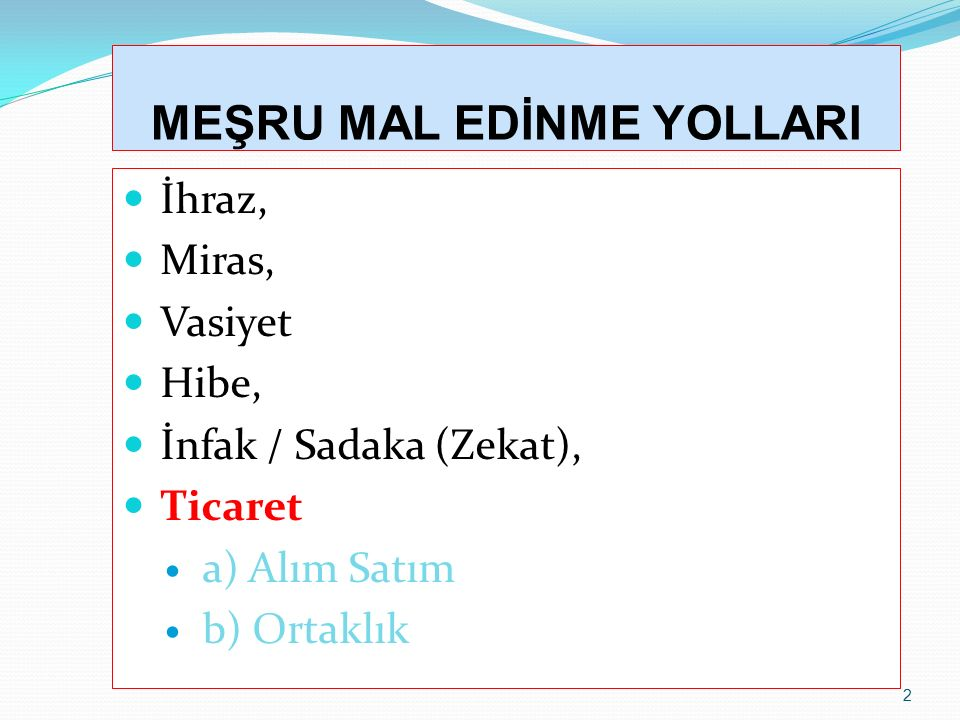 MEŞRU MAL EDİNME YOLLARI