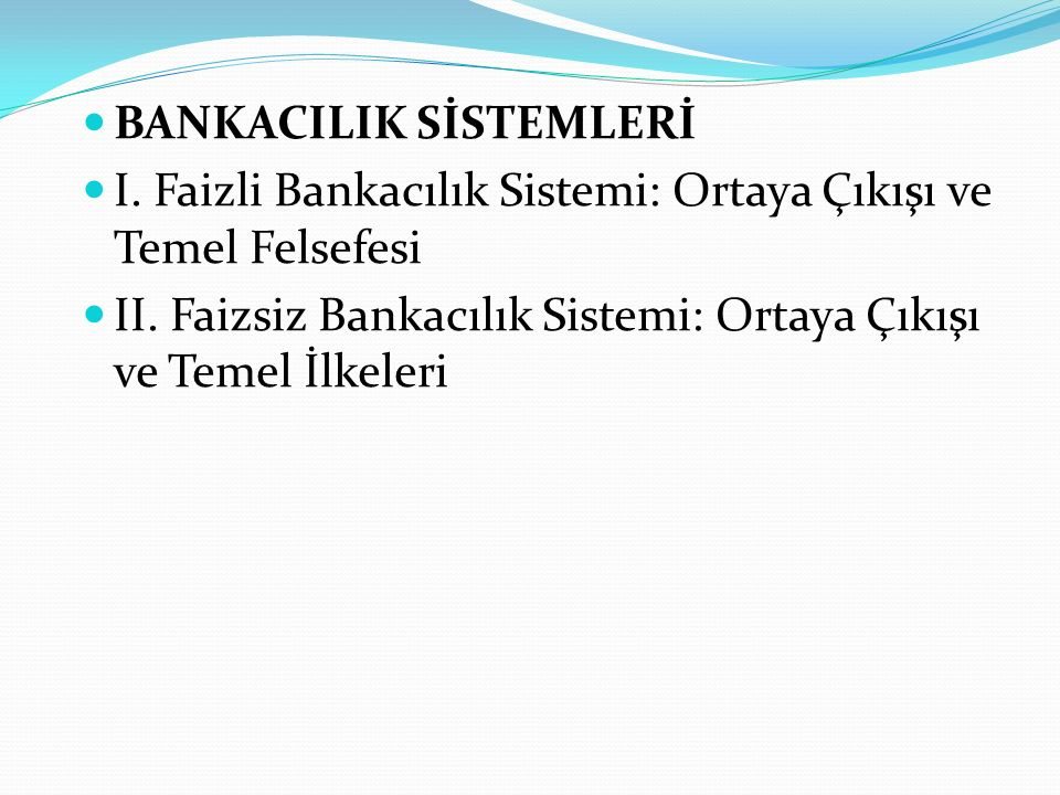 BANKACILIK SİSTEMLERİ