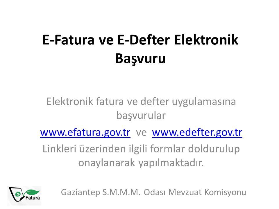 E-Fatura ve E-Defter Elektronik Başvuru