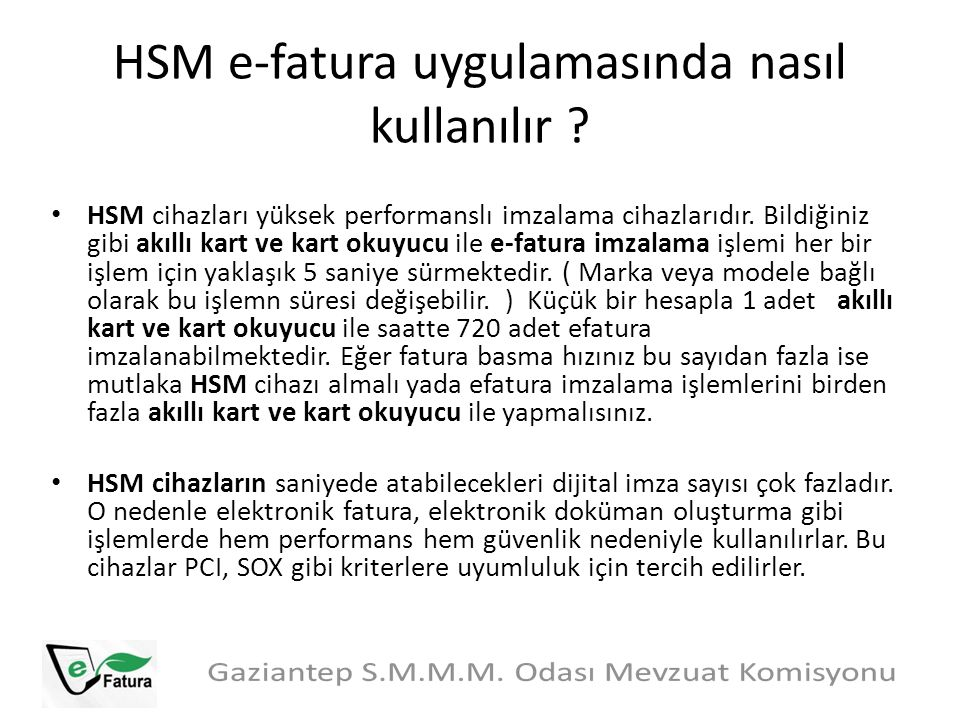 HSM e-fatura uygulamasında nasıl kullanılır