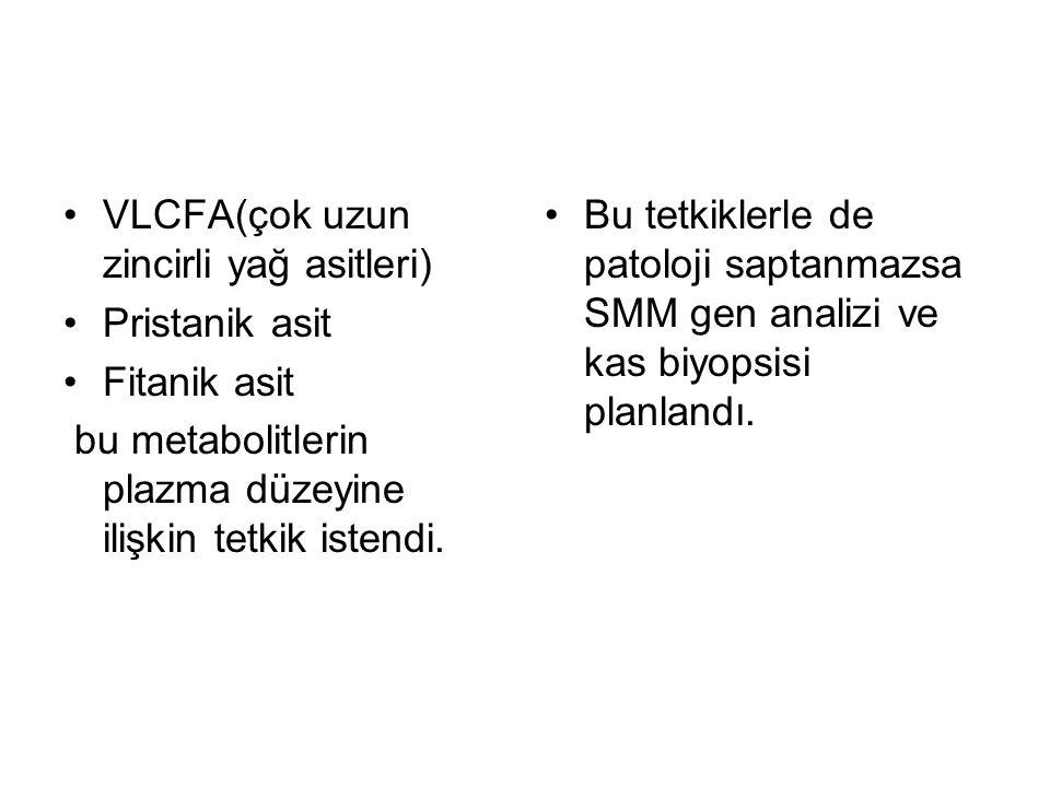 VLCFA(çok uzun zincirli yağ asitleri)