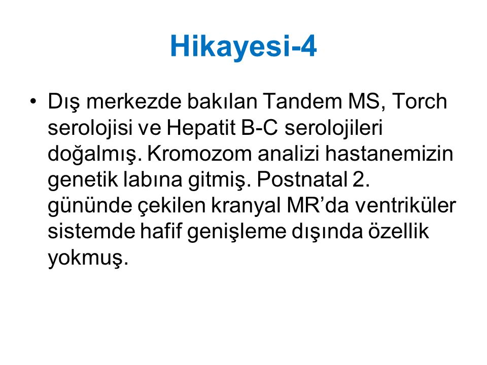 Hikayesi-4