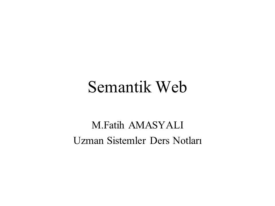 M.Fatih AMASYALI Uzman Sistemler Ders Notları
