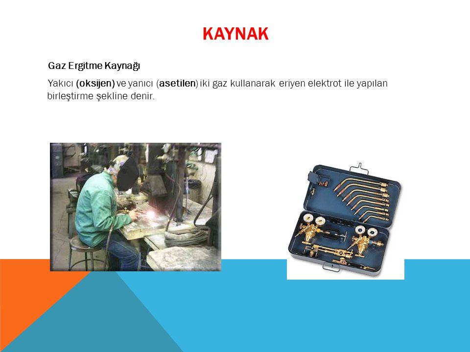 kaynak Gaz Ergitme Kaynağı Yakıcı (oksijen) ve yanıcı (asetilen) iki gaz kullanarak eriyen elektrot ile yapılan birleştirme şekline denir.