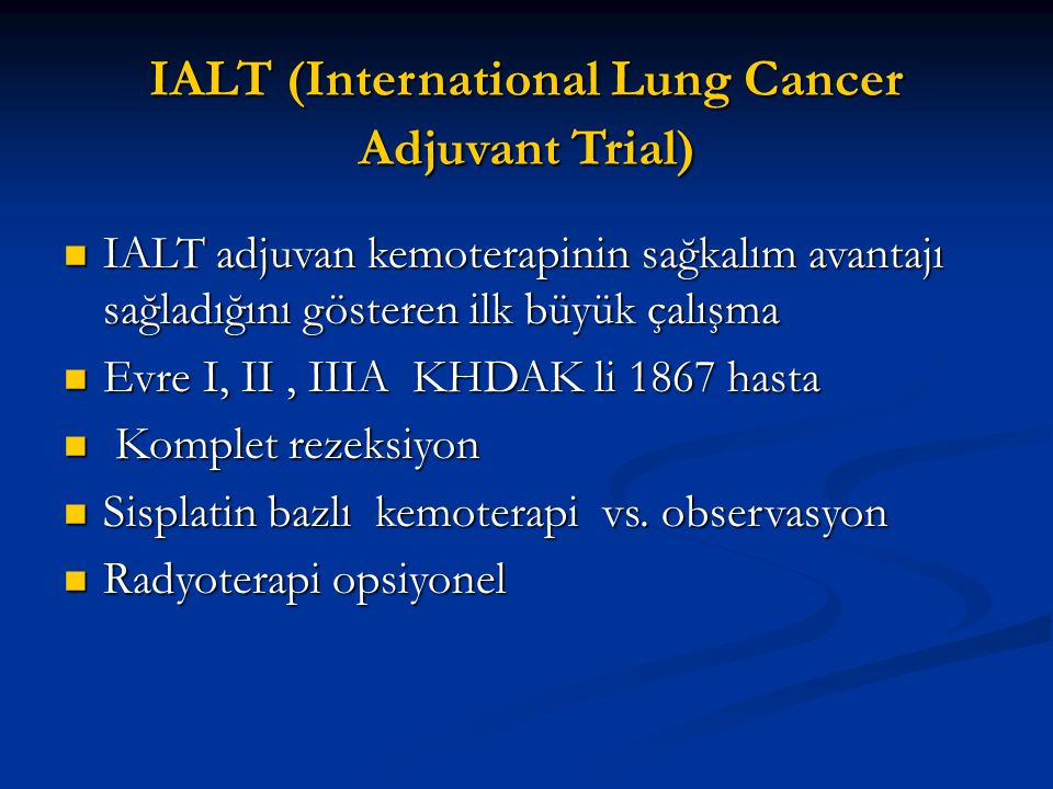 IALT (International Lung Cancer Adjuvant Trial)