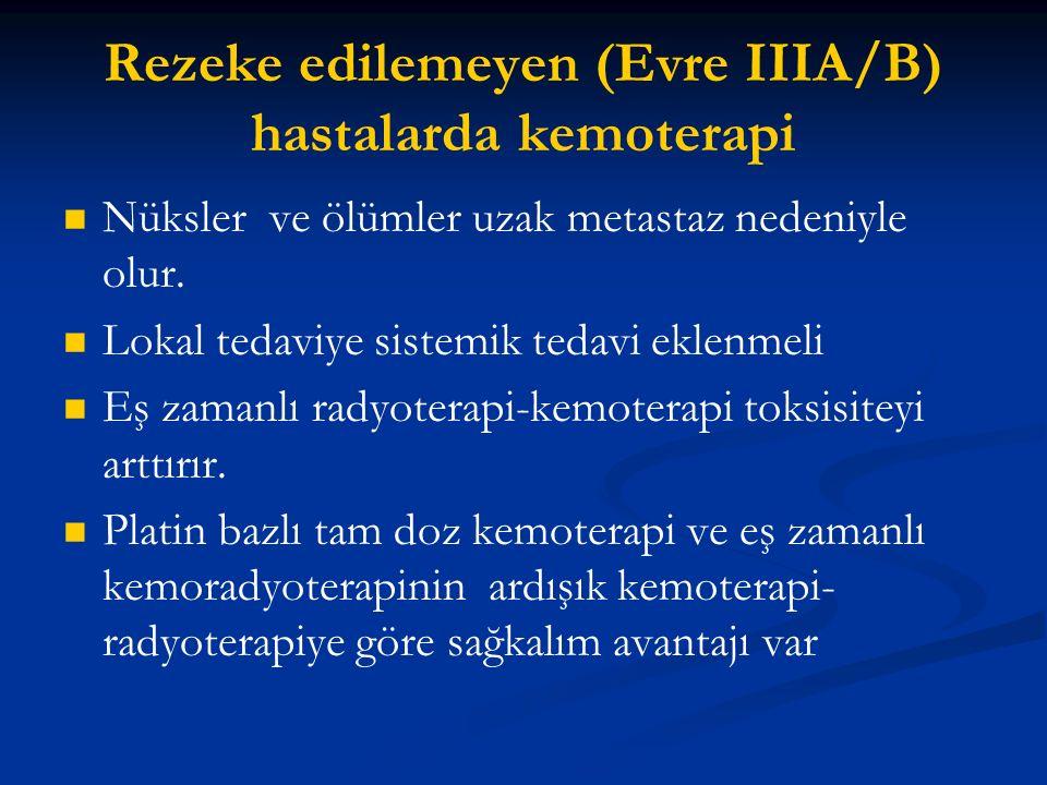 Rezeke edilemeyen (Evre IIIA/B) hastalarda kemoterapi