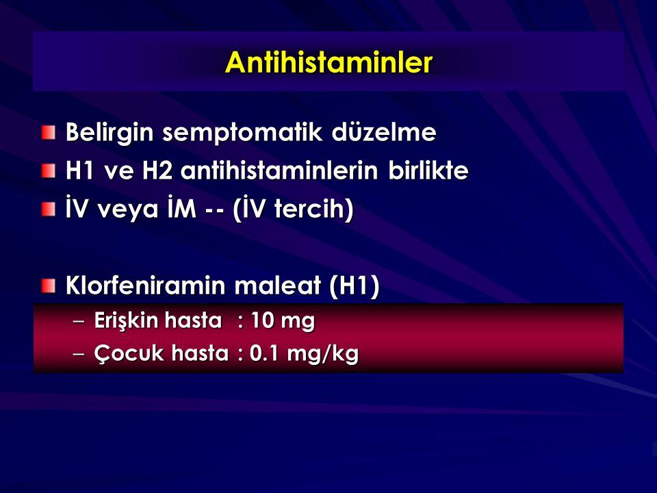 Antihistaminler Belirgin semptomatik düzelme