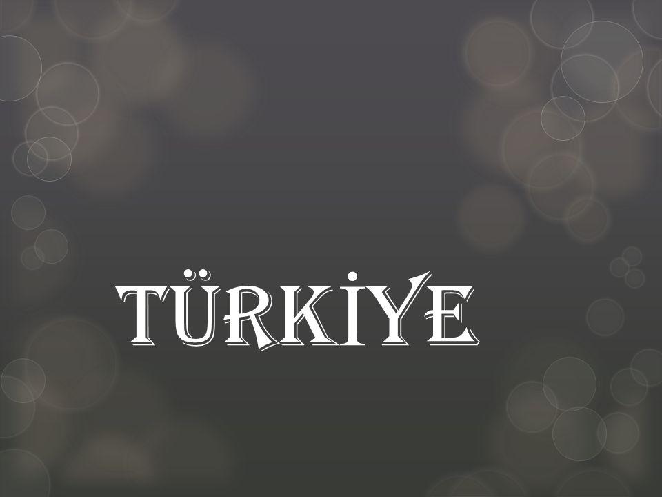 TÜRKİYE