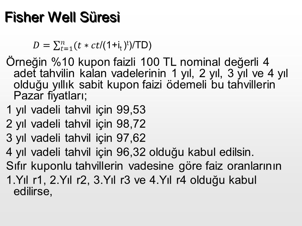 Fisher Well Süresi