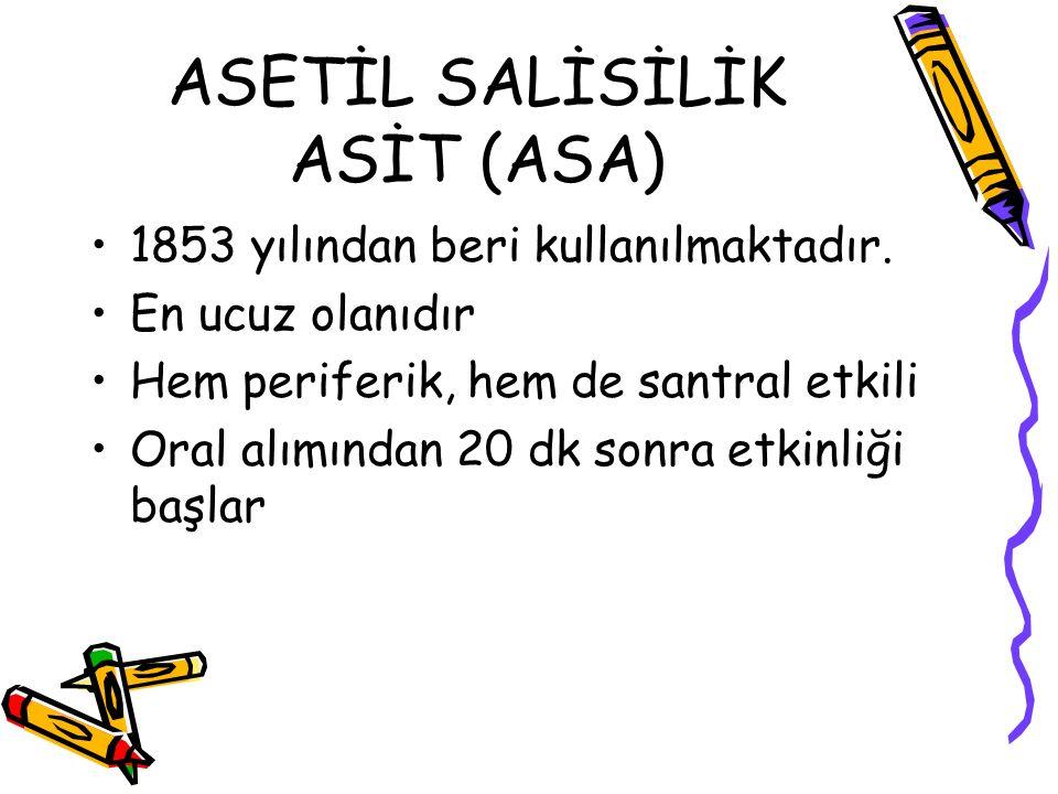 ASETİL SALİSİLİK ASİT (ASA)