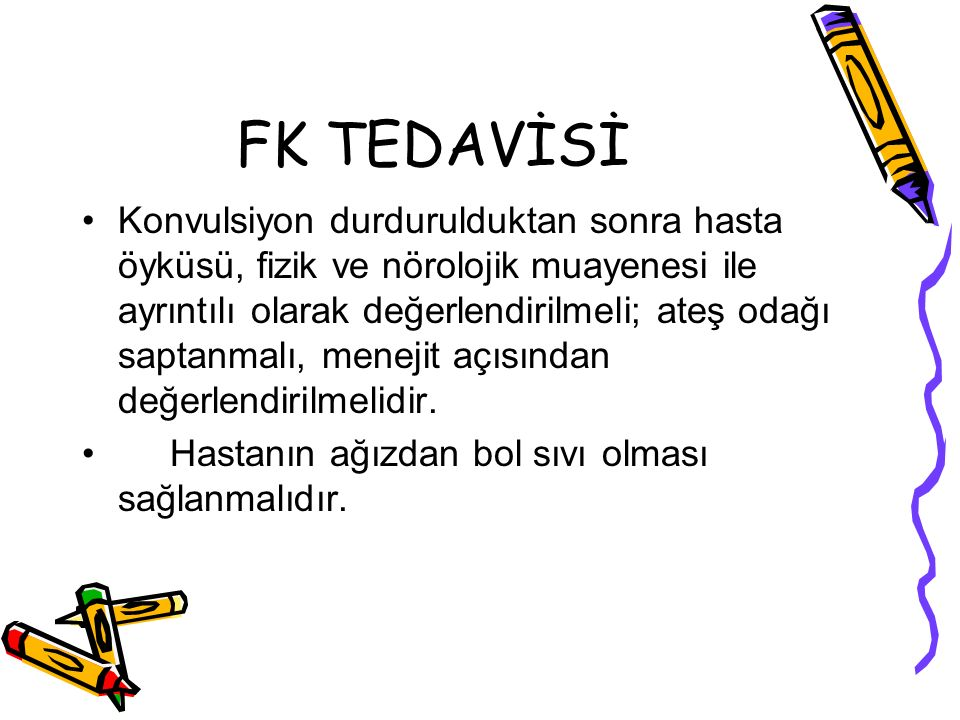 FK TEDAVİSİ