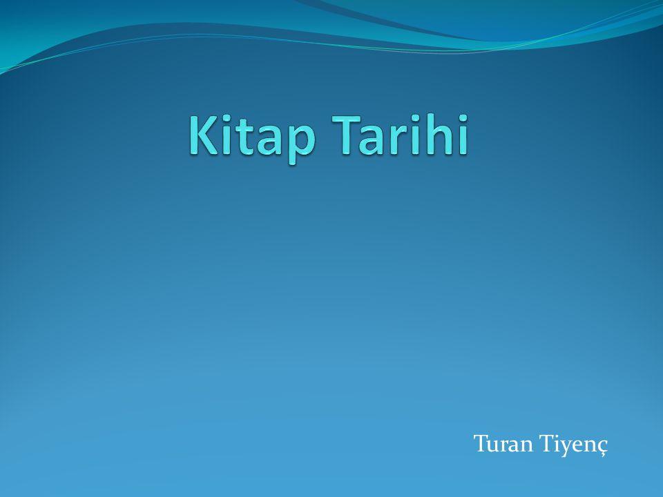 Kitap Tarihi Turan Tiyenç
