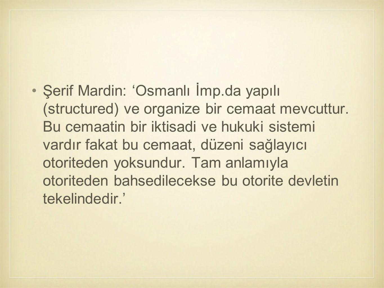 Şerif Mardin: 'Osmanlı İmp