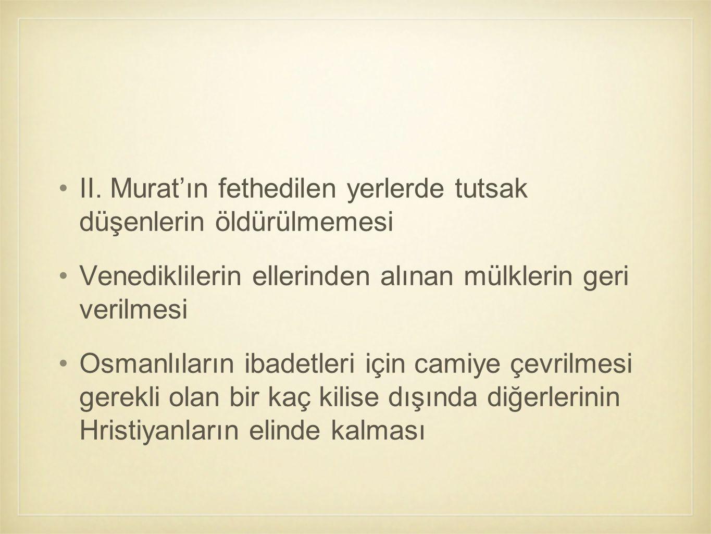 II. Murat'ın fethedilen yerlerde tutsak düşenlerin öldürülmemesi