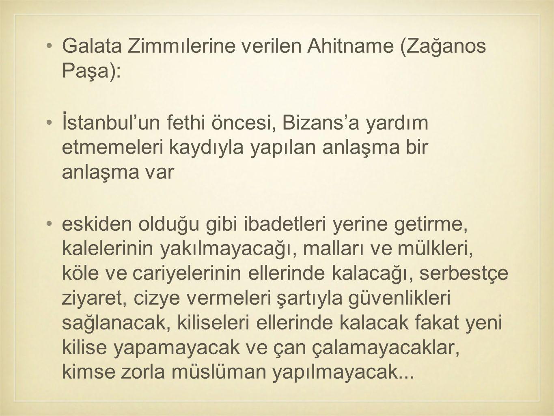 Galata Zimmılerine verilen Ahitname (Zağanos Paşa):