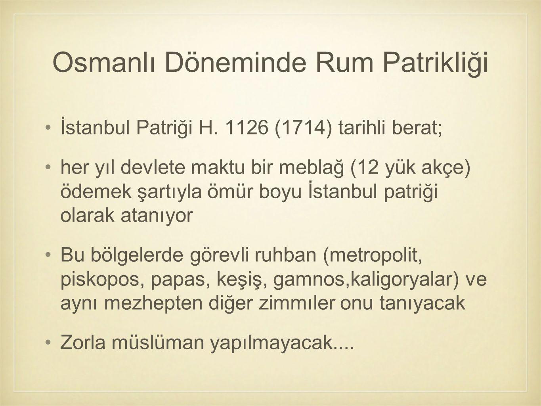 Osmanlı Döneminde Rum Patrikliği