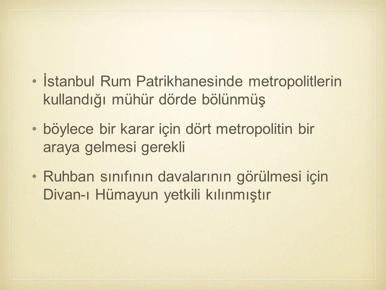 İstanbul Rum Patrikhanesinde metropolitlerin kullandığı mühür dörde bölünmüş