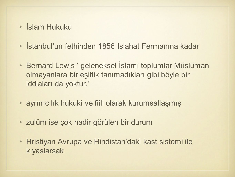İslam Hukuku İstanbul'un fethinden 1856 Islahat Fermanına kadar.