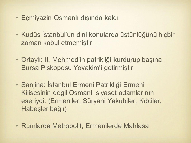 Eçmiyazin Osmanlı dışında kaldı