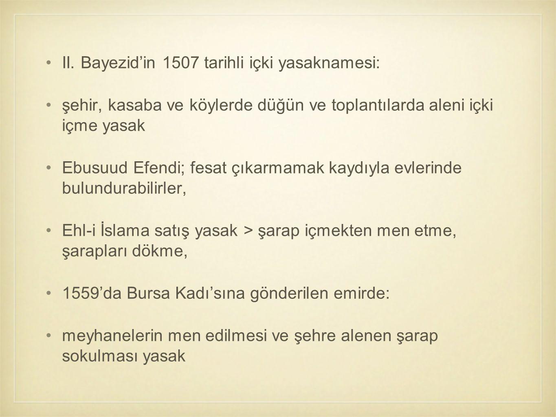II. Bayezid'in 1507 tarihli içki yasaknamesi: