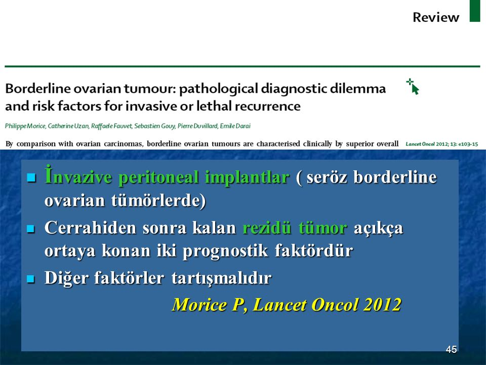 İnvazive peritoneal implantlar ( seröz borderline ovarian tümörlerde)