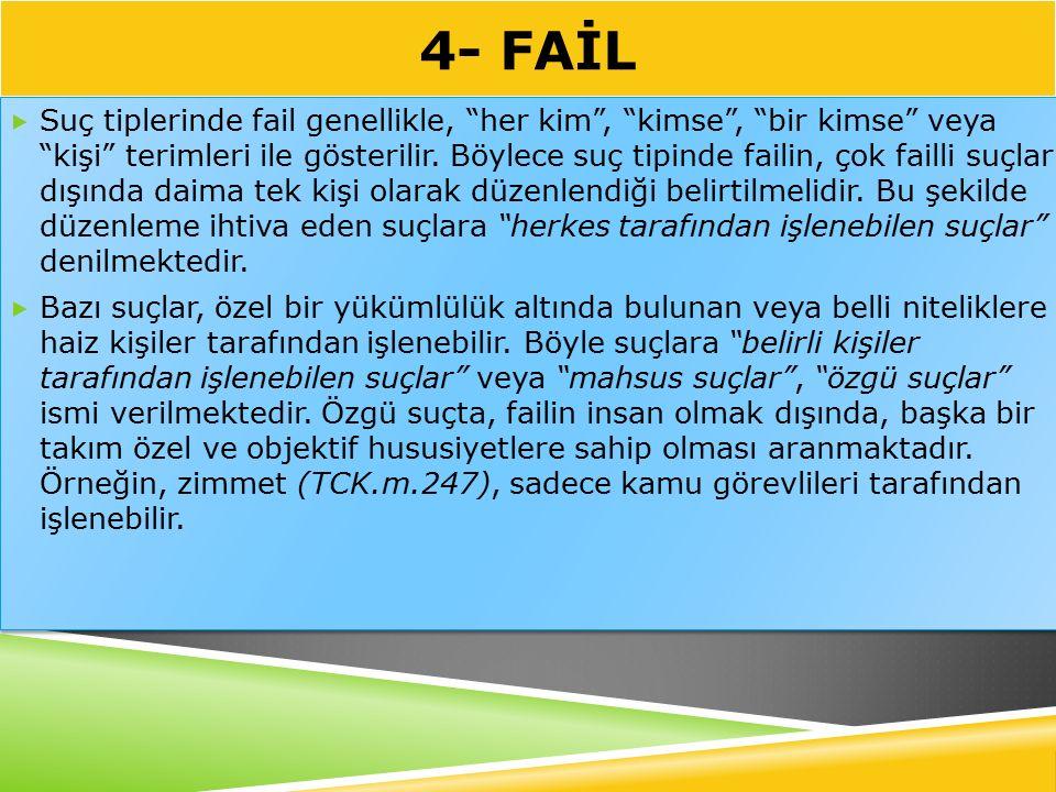 4- FAİL