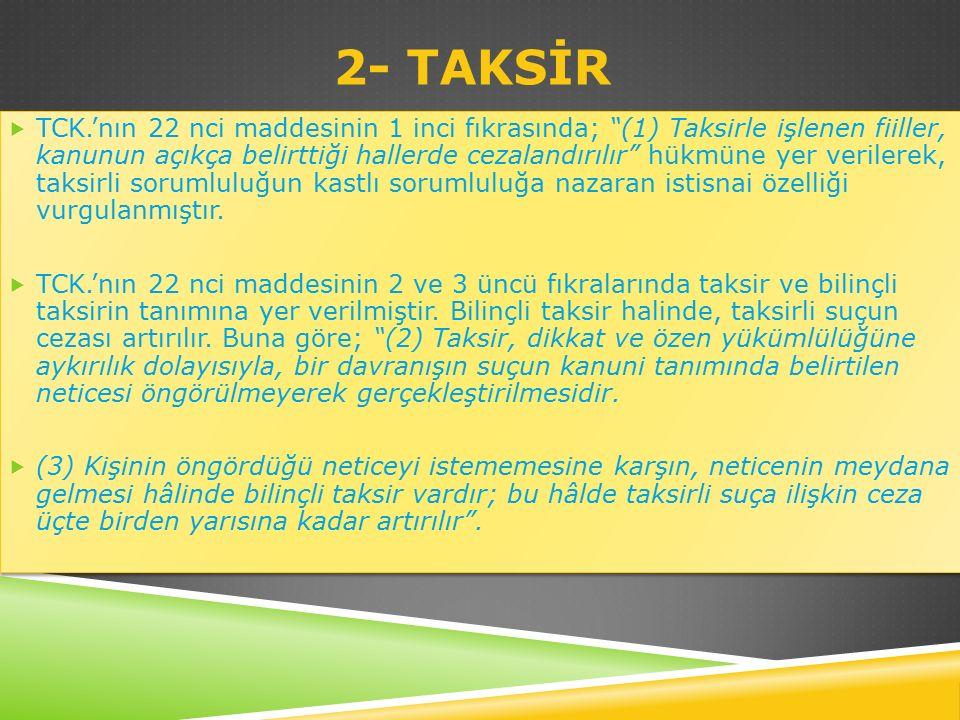2- TAKSİR