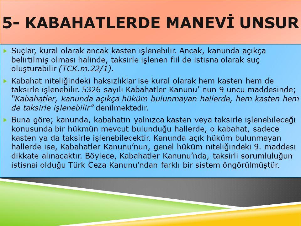 5- KABAHATLERDE MANEVİ UNSUR