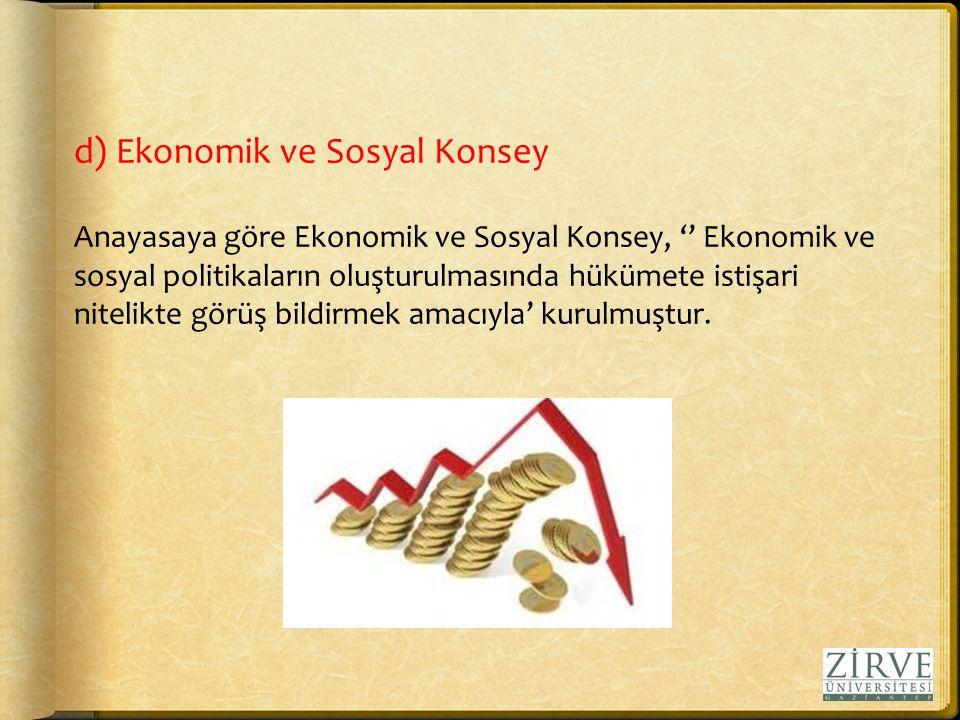 d) Ekonomik ve Sosyal Konsey