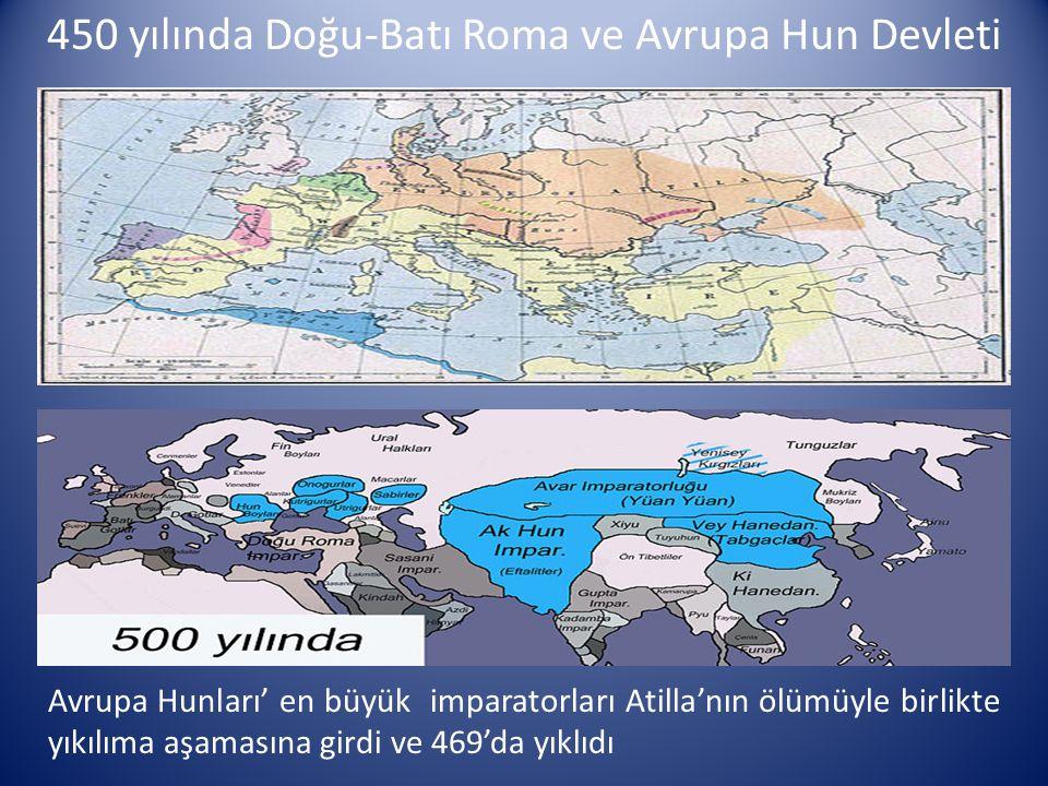 450 yılında Doğu-Batı Roma ve Avrupa Hun Devleti
