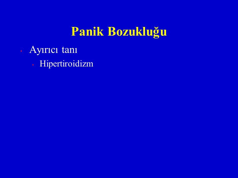 Panik Bozukluğu Ayırıcı tanı Hipertiroidizm