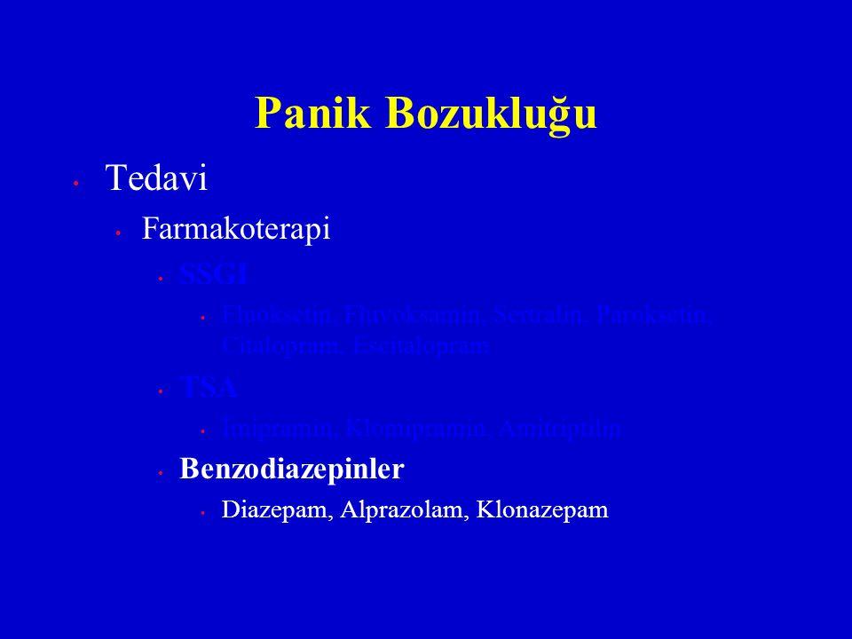 Panik Bozukluğu Tedavi Farmakoterapi SSGI TSA Benzodiazepinler